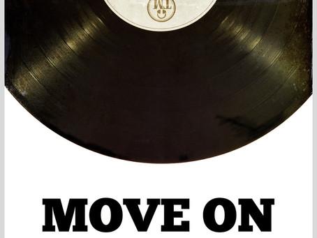 """NEW TUNE """"MOVE ON"""""""