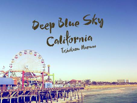 DEEP BLUE SKY CALIFORNIA / REMIXED