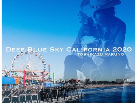 DEEP BLUE SKY CALIFORNIA 2020