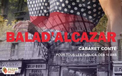 Samedi 2 Février à 20h30 Salle des Fêtes de Mimet - Spectacle Balad'Alcazar