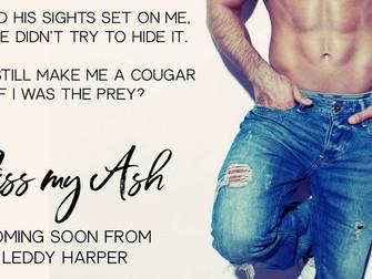 """Kiss My Ash"" Coming Soon!"