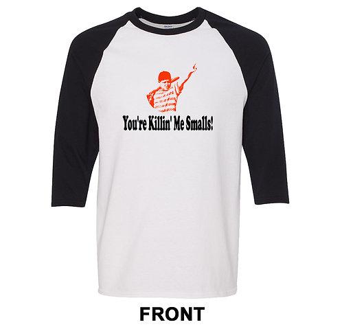 You're Killing Me Smalls The Sandlot Movie Baseball Jersey T Shirt