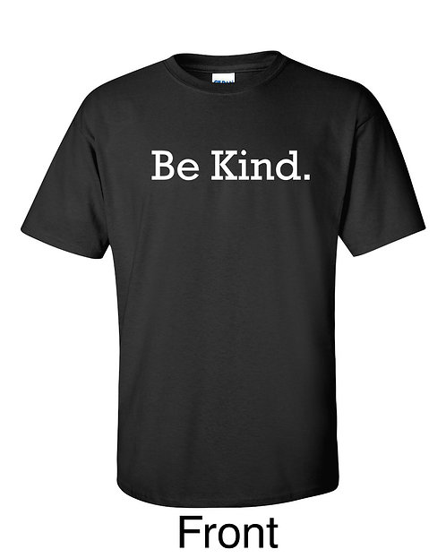 BE KIND Text T-Shirt ~ Various Sizes