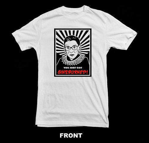 Ruth Bader Ginsburg T-Shirt | You Just Got Ginsburned | RBG | Supreme Court
