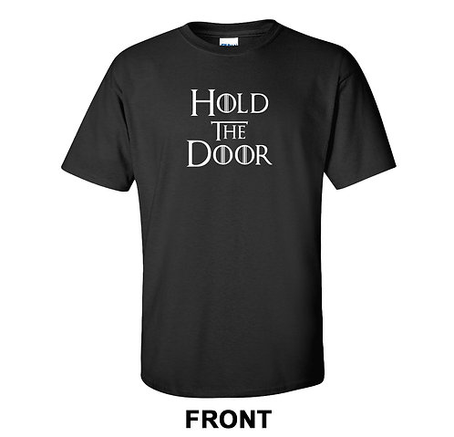 Game of Thrones T-Shirt | Hold The Door
