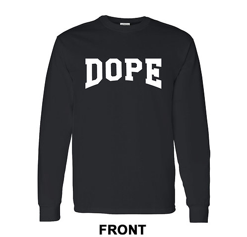 DOPE T-Shirt  - Long Sleeve