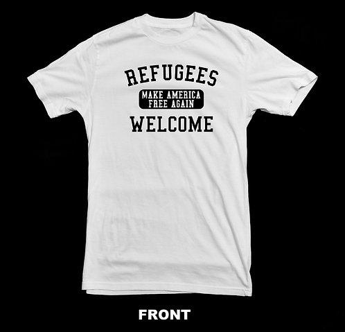 "REFUGEES WELCOME ""MAKE AMERICA FREE AGAIN"" T-SHIRT"