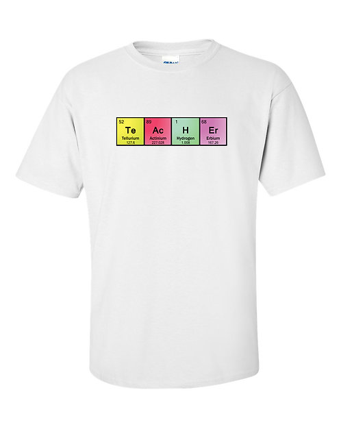 Chemistry Teacher T Shirt | Periodic Table of Elements T-Shirt