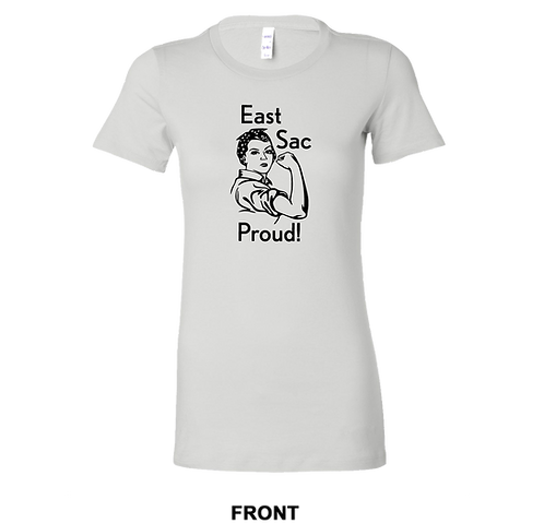 East Sac Proud Rosie The Riveter T-Shirt | Ladies Shirt