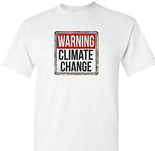 Climate Change T Shirt | Global Warming