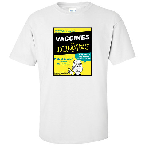 Vaccines For Dummies Book Parody T-Shirt | Dr. Anthony Fauci