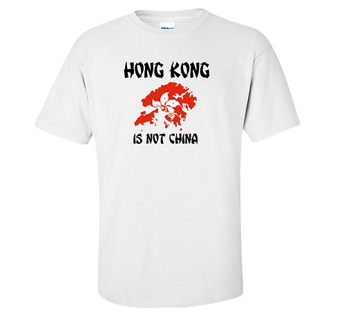 Hong Kong Is Not China T Shirt