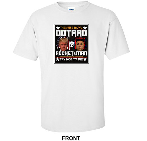Dotard vs Rocketman T-Shirt | Trump vs Kim Jong Un