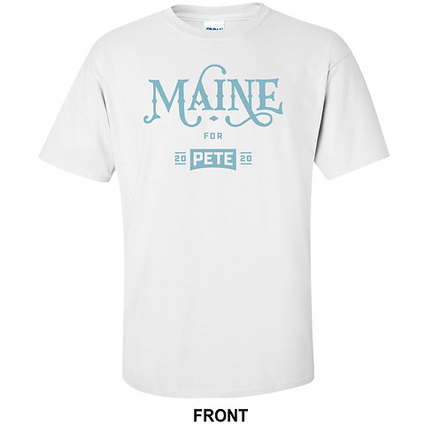 Pete Buttigieg For President 2020 T Shirt | Maine For Pete