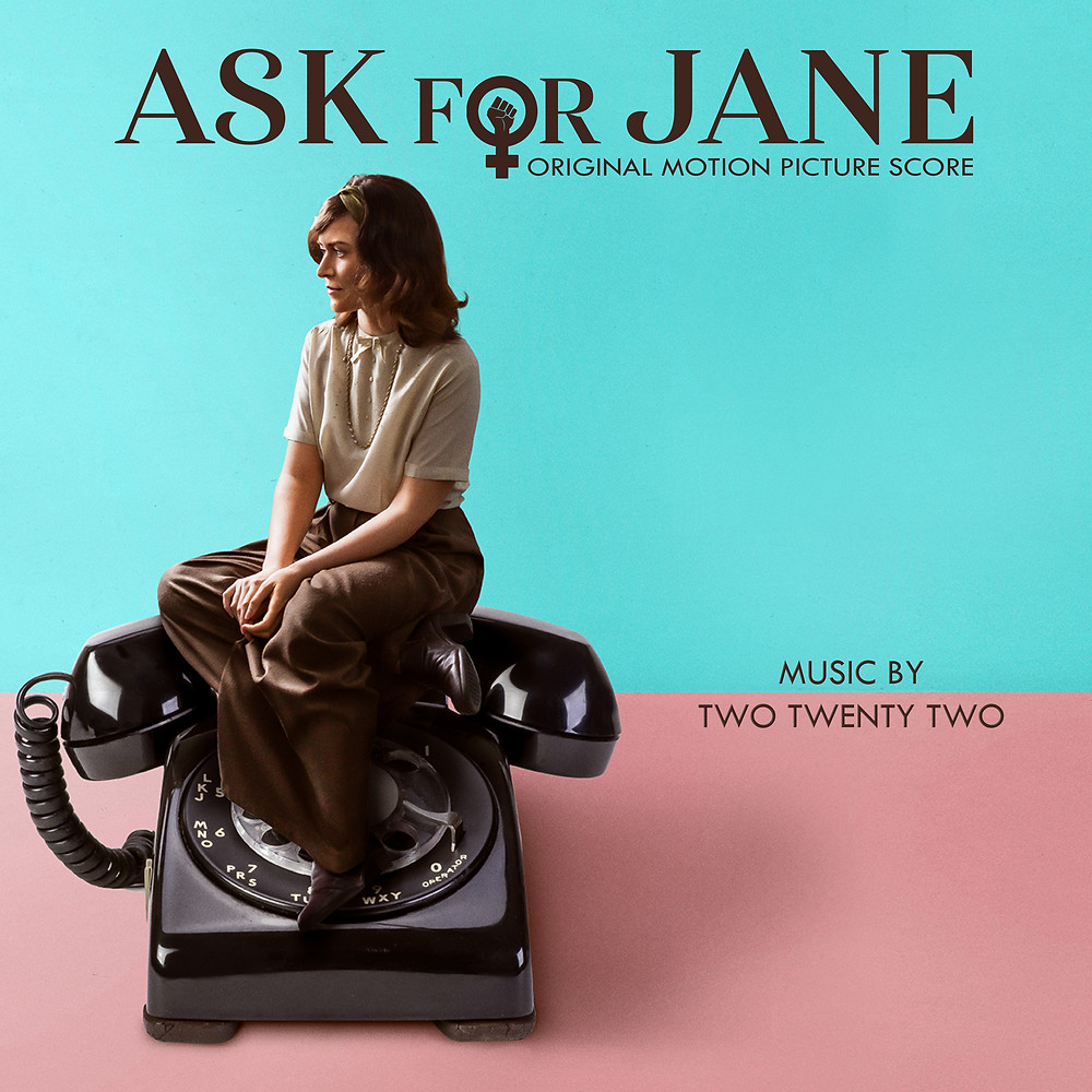 Ask For Jane Original Motion Picture Soundtrack by Two Twenty Two
