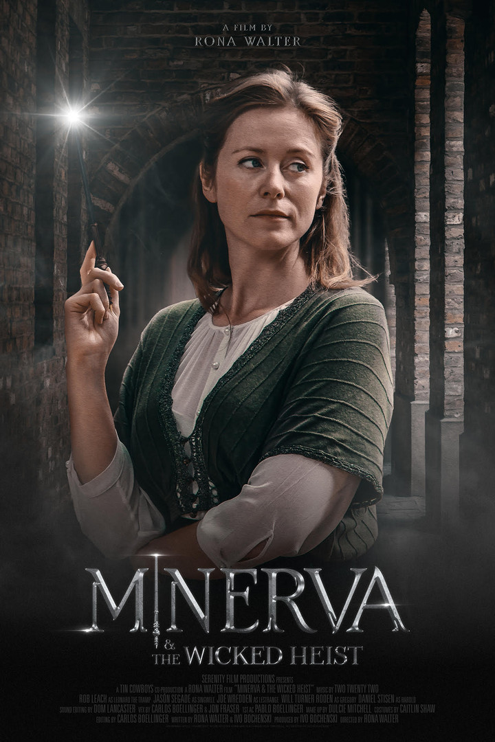 Minerva & the Wicked Heist (2018)