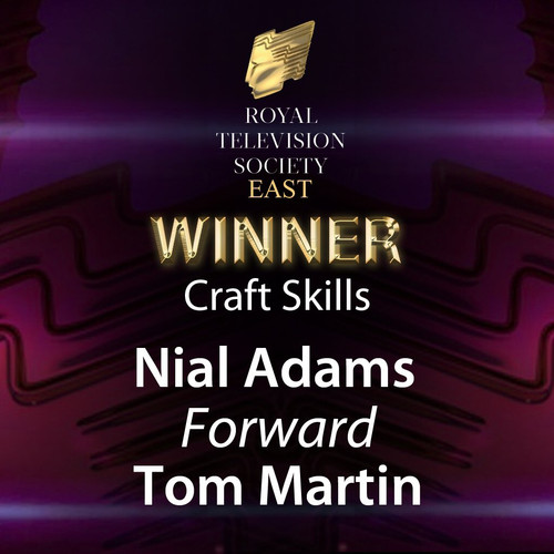 'Nial Adams' is winner of Royal Television Society East - 2020 Craft Skills Award