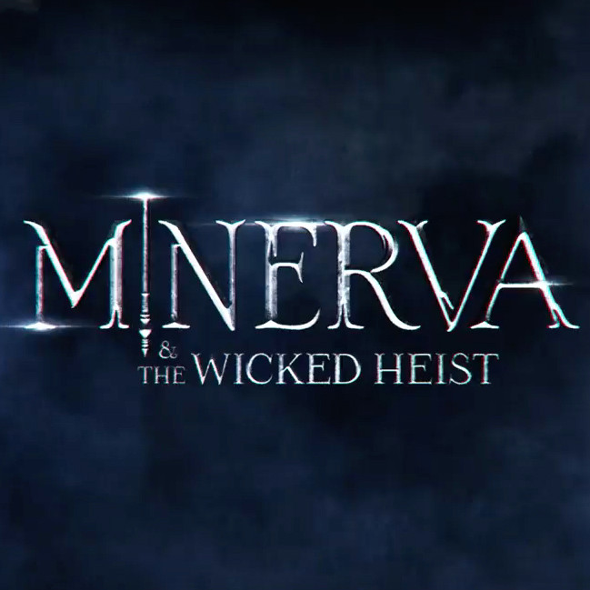 Minerva & the Wicked Heist artwork