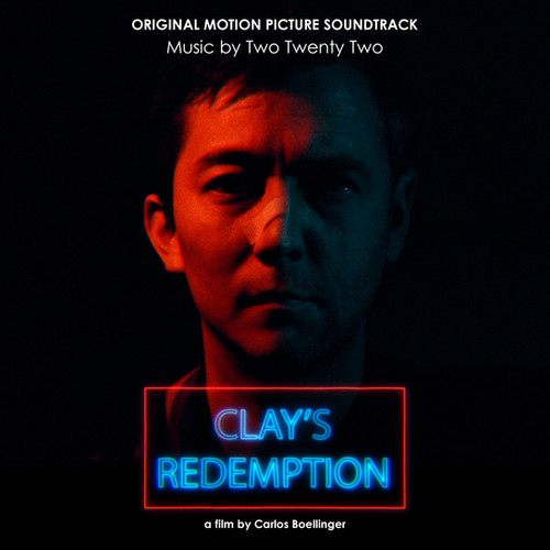 Clay's Redemption (Original Motion Picture Soundtrack) is out now on all major digital platforms