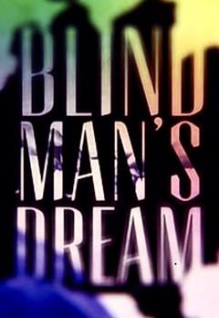 Blind Man's Dream (2015)