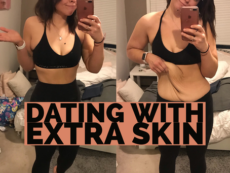 Dating with Excess Skin