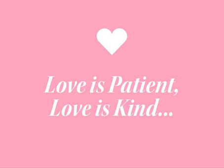 Love is Patient, Love is Kind, Love is Cruel, Love is Good.