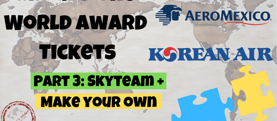 Around The World Award Ticket - SkyTeam Alliance