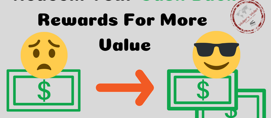 4 Ways To Give Cash Back Reward More Value