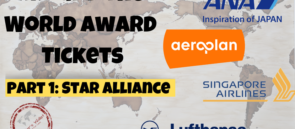 Around The World Award Tickets: Star Alliance