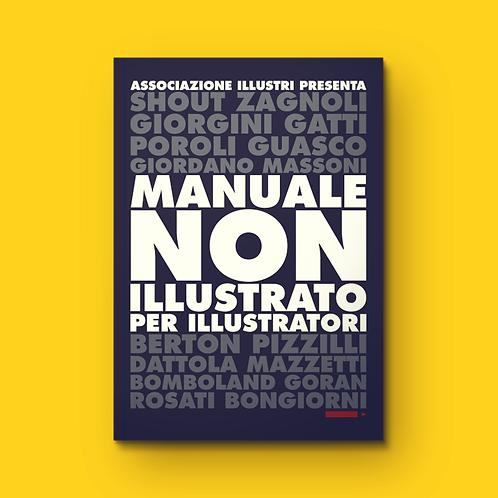Manuale non illustrato per illustratori