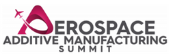 Aerospace Additive Manufacturing Summit