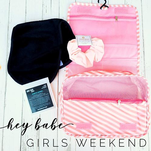"""Hey Babe"" - Girls Weekend"
