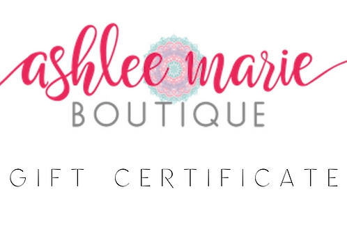 Ashlee Marie Boutique Gift Certificate