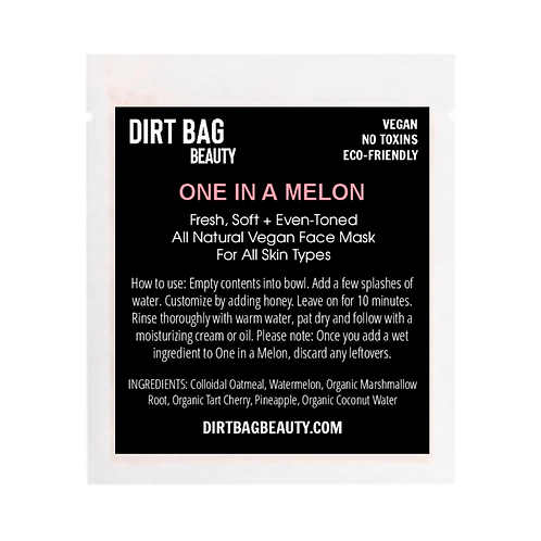 Dirt Bag Beauty Face Mask - One in a Melon
