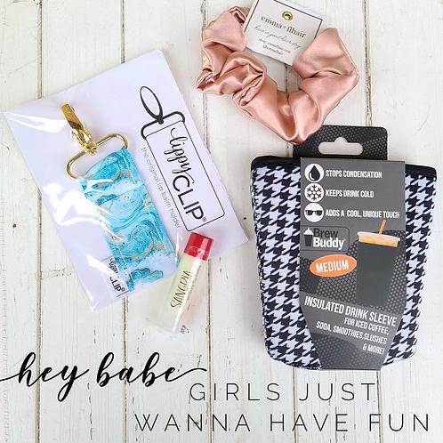 """""""Hey Babe"""" - Girls Just Wanna Have Fun"""