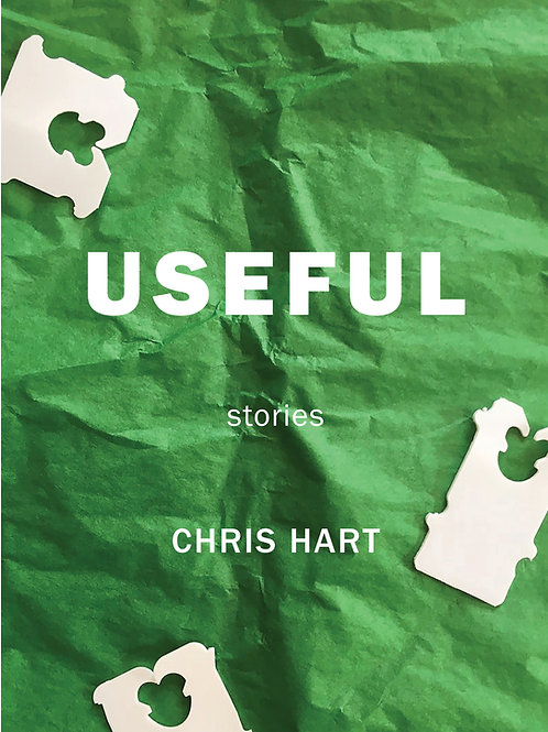 Useful: Stories by Chris Hart DIGITAL EDITION