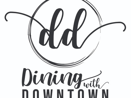 New Event: Dining with Downtown