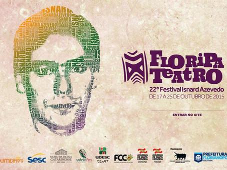 Floripa Teatro – 22º Festival Isnard Azevedo