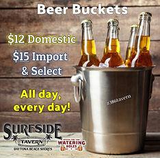 Bucket Beer: $12 Domestic, $15 Import