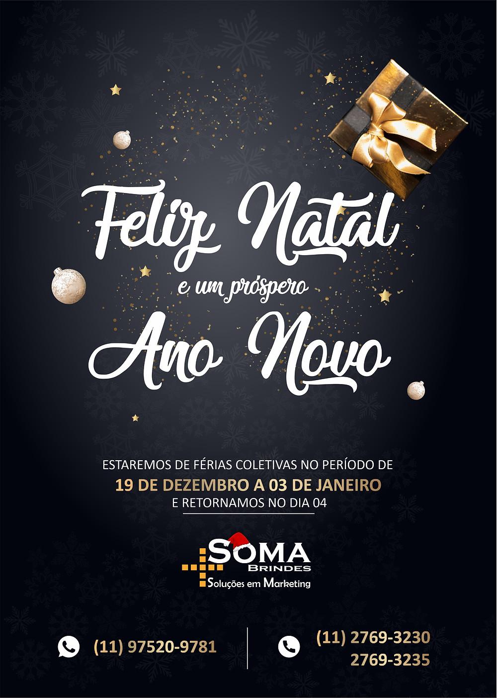 A SOMA Brindes deseja a todos os clientes um Feliz Natal e um Próspero 2021! Estaremos em férias coletivas entre o dia 19 de dezembro ao dia 03 de janeiro, e retornamos nossas atividades no dia 04.