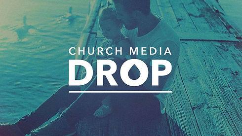 church media drop.jpg