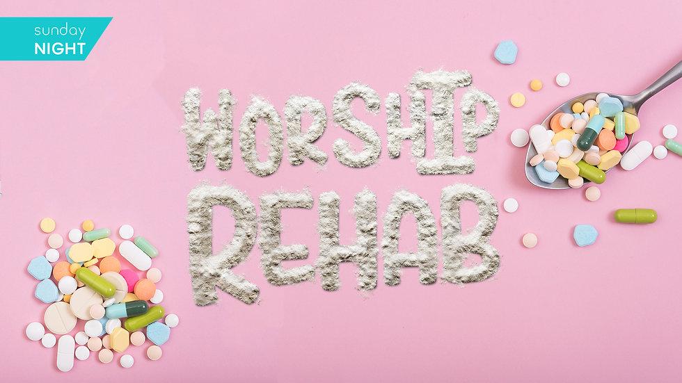 Worship Rehab