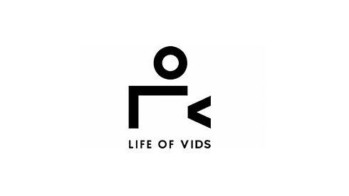 Life of vids.jpg