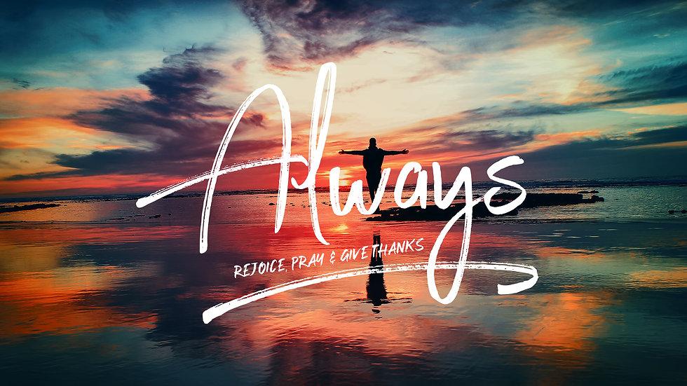 Always - 1 Thessalonians Part 2
