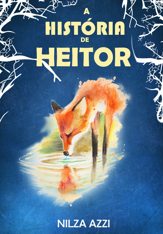 A Historia de Heitor