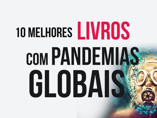 10 MELHORES LIVROS COM PANDEMIAS GLOBAIS