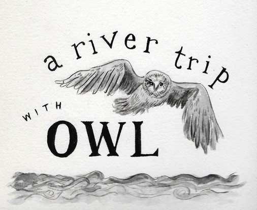 title2 river trip with owl.jpg