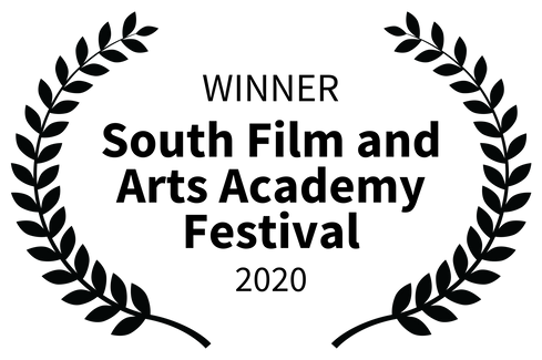 WINNER - South Film and Arts Academy Festival - 2020
