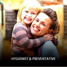 Hygienist & Preventative