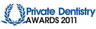 Private dentistry awards 2011